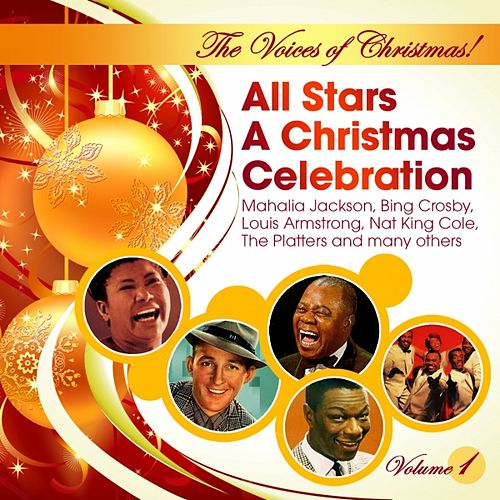 The Voices of Christmas! All Stars A Christmas Celebration (Vol. 1) by Various Artists