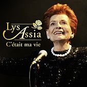 C´était ma vie by Lys Assia