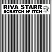 Scratch N' Itch by Riva Starr