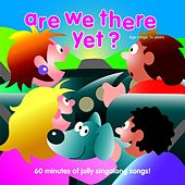 Are We There Yet? by Kidzone