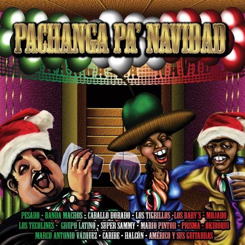 Pachanga Pa' Navidad by Various Artists
