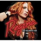 Dos Solamente Dos by Regina
