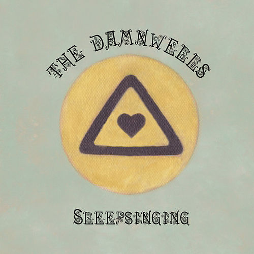Sleepsinging by The Damnwells