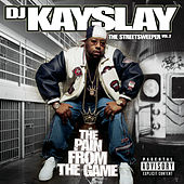 The Streetsweeper Vol. 2 - The Pain From The Game by DJ Kayslay