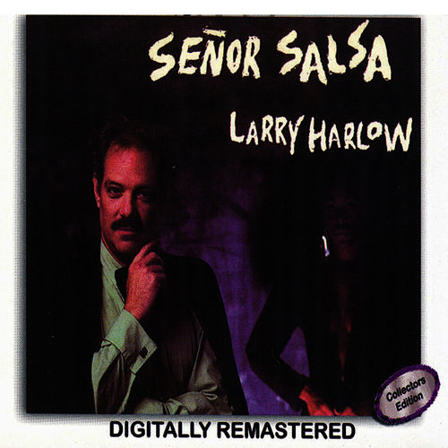 Señor Salsa by Larry Harlow