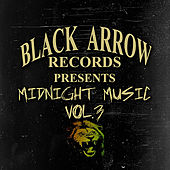 Black Arrow Presents Midnight Music Vol 3 by Various Artists