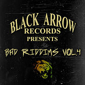 Black Arrow Presents 3 Bad Riddims Vol 4 von Various Artists