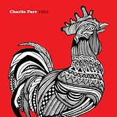 1922 by Charlie Parr