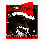 Santa Claus Is Coming to Town by BoDeans