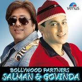 Bollywood Partners Salman and Govinda by Various Artists