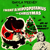 I Want a Hippopotamus for Christmas - EP by Gayla Peevey