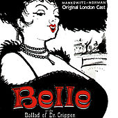 Belle or the Ballad of Dr. Crippin - Original London Cast by George Benson