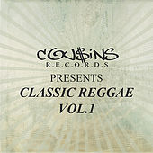 Cousins Records Presents Classic Reggae Vol 1 by Various Artists