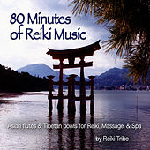80 Minutes of Reiki Music (Asian Flutes & Tibetan Bowls for Reiki, Massage & Spa) by Reiki Tribe