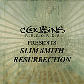 Cousins Records Presents Slim Smith Resurrection by Slim Smith