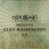 Cousins Records Presents Glen Washington by Glen Washington