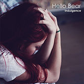 Indulgence by Hello Bear