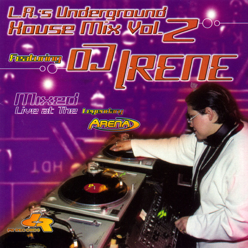 L.A.'s Underground House Mix Vol.2 by DJ Irene