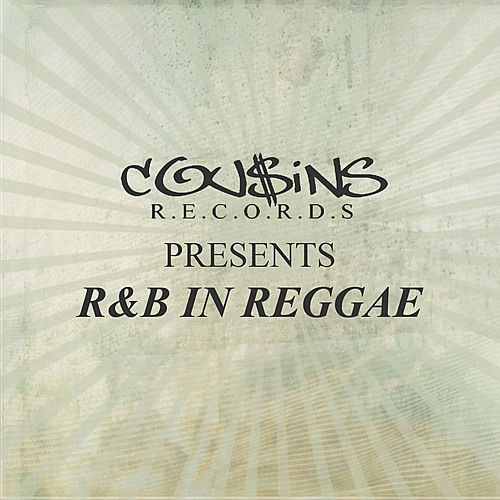 Cousins Records Presents R & B In Reggae by Various Artists