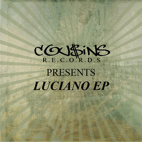 Cousins Records Presents Luciano EP by Luciano