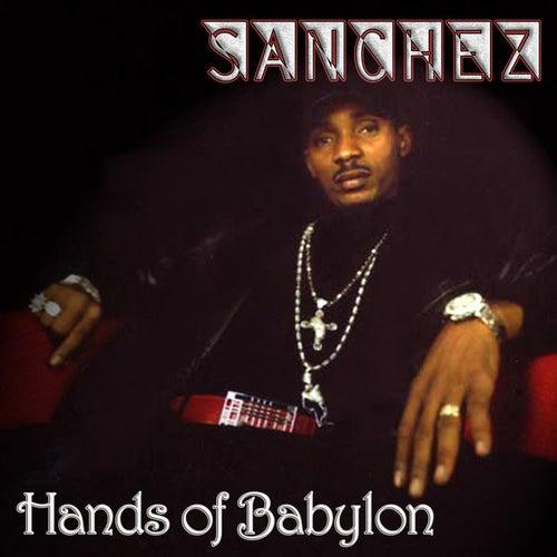 Hands of Babylon by Sanchez