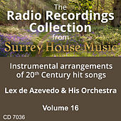 Lex DeAzevedo & His Orchestra, Volume Sixteen von Lex De Azevedo