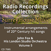 John Fox & His London Studio Orchestra, Volume Five by John Fox