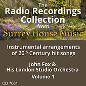 John Fox & His London Studio Orchestra, Volume One by John Fox