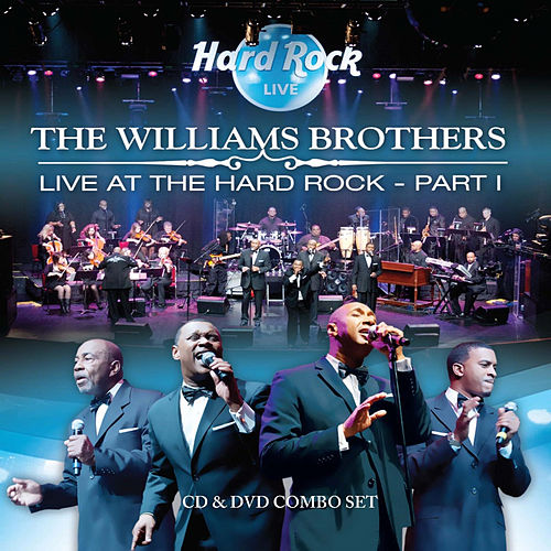 Live at the Hard Rock Part 1 by The Williams Brothers