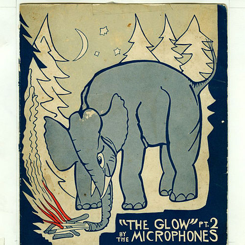 the Glow pt. 2 by Microphones