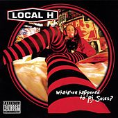 Whatever Happened To P.j. Soles? by Local H