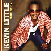 Turn Me On von Kevin Lyttle