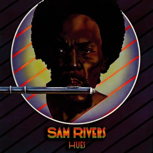 Hues by Sam Rivers