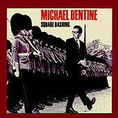 Square Bashing by Michael Bentine