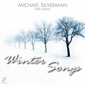 Winter Songs by Michael Silverman