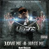 Love Me Are Hate Me by Lil Kurt