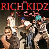 I See You [The Singles] by Rich Kidz