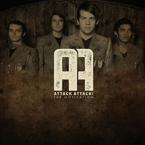 The Motivation by Attack Attack!
