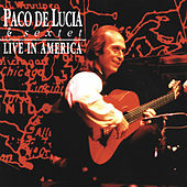 Live In America by Paco de Lucia