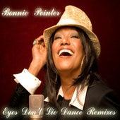Eyes Don't Lie by Bonnie Pointer