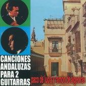 Canciones Andaluzas Para Dos Guitarras by Paco de Lucia