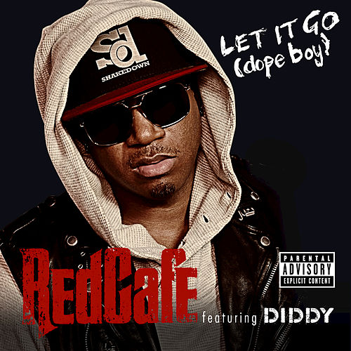 Let It Go (Dope Boy) by Red Cafe