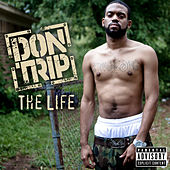 The Life by Don Trip