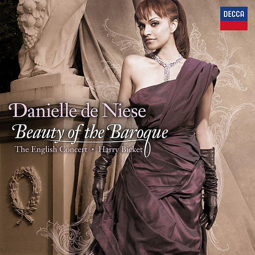 Beauty Of The Baroque by Danielle de Niese