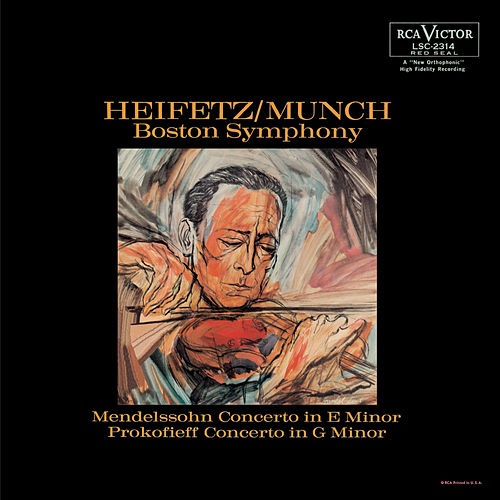Mendelssohn-Bartholdy: Violin Concerto in E Minor, Op. 64 , Prokofiev: Violin Concerto No. 2 in G Minor, Op. 63 by Jascha Heifetz