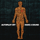 Make A Sound by Autopilot Off
