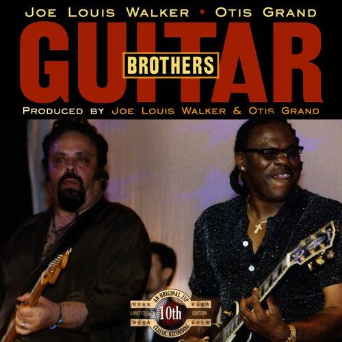 Guitar Brothers (10th Anniversary Reissue) by Joe Louis Walker