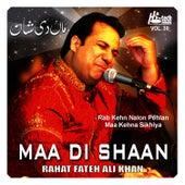 Maa Di Shaan Vol. 30 - Qawwalies by Rahat Fateh Ali Khan