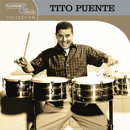 Platinum & Gold Collection by Tito Puente