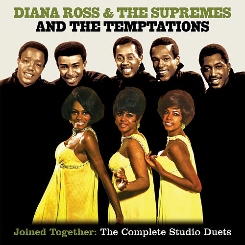 Joined Together: The Complete Studio Duets by The Supremes